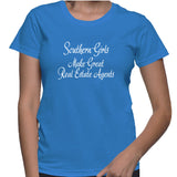 Southern Girls Make Great Real Estate Agents T-Shirt