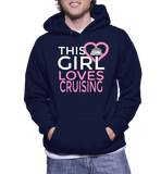 This Girl Loves Crusing Hoodie