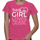 This Girl Loves Crusing T-Shirt