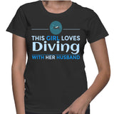 This Girl Loves Diving With Her Husband T-Shirt