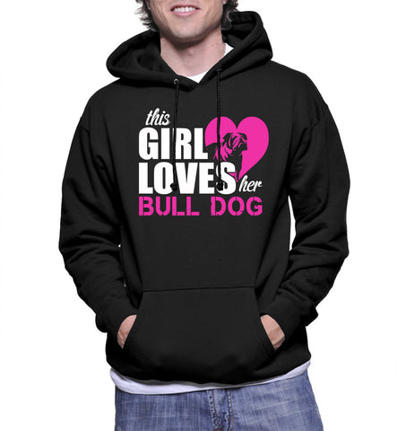 This Girl Loves Her Bull Dog Hoodie