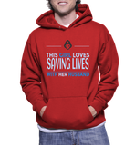 This Girl Loves Saving Lives With Her Husband Hoodie