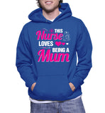 This Nurse Loves Being A Mum Hoodie