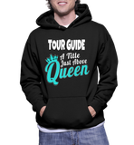 Tour Guide A Title Just Above The Queen Hoodie