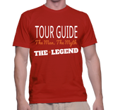 Tour Guide The Man, The Myth, The Legend T-Shirt
