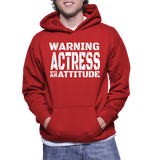 Warning Actress With An Attitude Hoodie