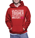 The Only Person Tougher Than A Wrestler Is A Wrestler's Mom Hoodie