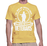 All Men Are Created Equal Then A Few Become Veterans T-Shirt