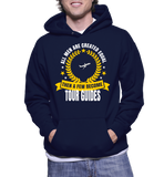 All Men Are Created Equal Then A Few Become Tour Guide Hoodie