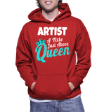 Artist A Tittle Just Above The Queen Hoodie