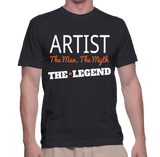 Artist The Man, The Myth, The Legend T-Shirt