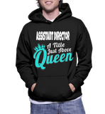 Assistant Director A Title Just Above Queen Hoodie