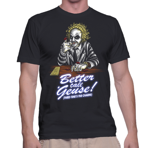 Better Call Geuse! (Third Time's the Charm!) T-Shirt