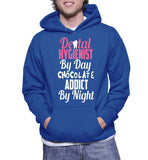 Dental Hygienist By Day Chocolate Addict By Night Hoodie