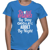 Dental Hygienist By Day Chocolate Addict By Night T-Shirt