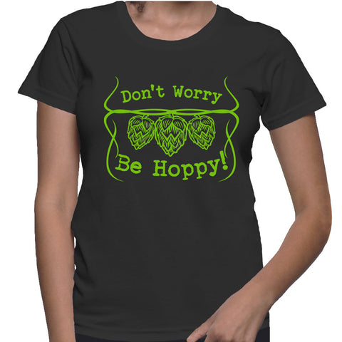 Don't Worry Be Happy! T-Shirt