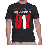 EMT: Think I'm Cute? My Number Is 911 T-Shirt