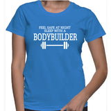 Feel Safe At Night Sleep With A Bodybuilder T-Shirt