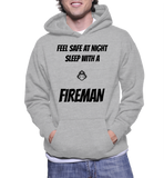 Feel Safe At Night Sleep With A Fireman Hoodie