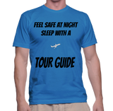 Feel Safe At Night Sleep With A Tour Guide T-Shirt