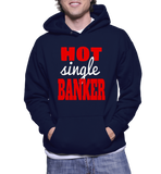 Hot Single Banker Hoodie