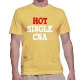 Hot Single CNA T-Shirt