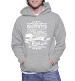 I Am A Carpenter That Means I Live In A Crazy Fantasy Hoodie