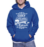 I Am A Chef That Means I Live In A Crazy Fantasy Hoodie