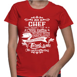 I Am A Chef That Means I Live In A Crazy Fantasy T-Shirt