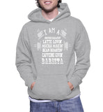 I Am A Coffee Creatin' Latte Lovin' Mocha Makin' Bean Roastin' Caffeine Givin' Barista Hoodie