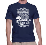 I Am A Loan Officer That Means I Live In Crazy Fantasy T-Shirt