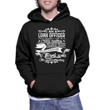 I Am A Loan Officer That Means I Live In Crazy Fantasy Hoodie