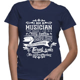 I Am A Musician That Means I Live In A Crazy Fantasy T-Shirt