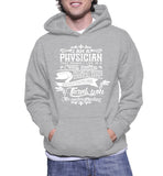 I Am A Physician That Means I Live In A Crazy Fantasy Hoodie