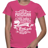 I Am A Physician That Means I Live In A Crazy Fantasy T-Shirt