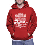 I Am An Architect That Means I Live In A Crazy Fantasy Hoodie