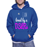 I Am Loved By A DSLRs Hoodie