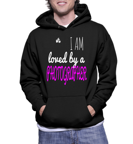 I Am Loved By A Photographer Hoodie