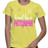 I Am Loved By A Photographer T-Shirt