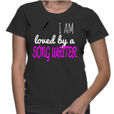 I Am Loved By A Song Writer T-Shirt