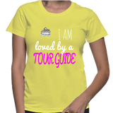 I Am Loved By A Tour Guide T-Shirt