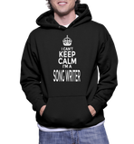 I Can't Keep Calm I'm A Song Writer Hoodie