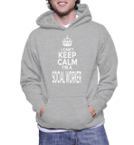 I Can't Keep Calm I'm A Social Worker Hoodie