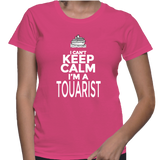 I Can't Keep Calm I'm A Touarist T-Shirt