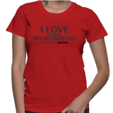I Love It When My Husband Lets Me Go Shooting T-Shirt