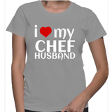 I Love My Chef Husband T-Shirt