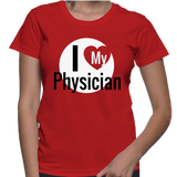 I Love My Physician T-Shirt