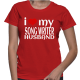 I Love My Song Writer Husband T-Shirt