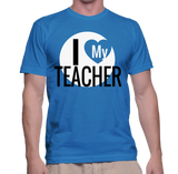 I Love My Teacher T-Shirt