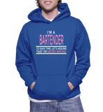 I'm A Bartender To Save Time, Let's Just Assume I'm Never Wrong Hoodie